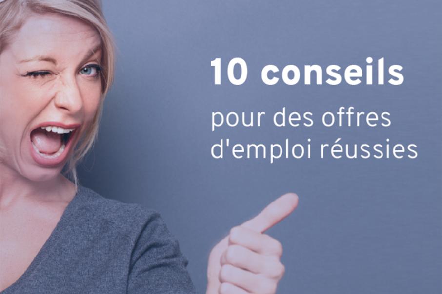 10 conseils pour des offres d'emploi réussies
