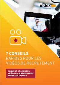 7 conseils rapides pour les vidéos de recrutement